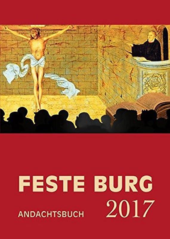 救援準備する部分的Feste-Burg-Kalender 2017 - Andachtsbuch: Taegliche Andachten und Gebete