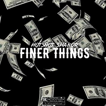 FINER THINGS REMIX
