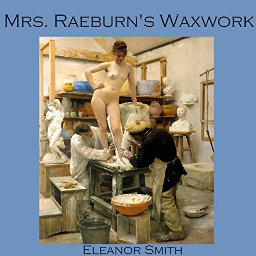 Mrs. Raeburn's Waxwork audiobook cover art