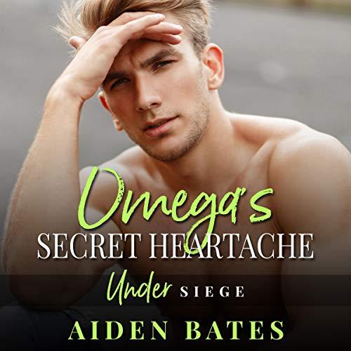 Omega's Secret Heartache audiobook cover art