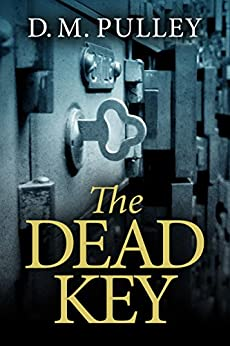 The Dead Key by [D. M. Pulley]