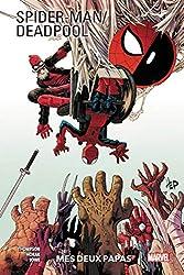 Spider-Man/Deadpool T01 - Mes deux papas de Robbie Thompson
