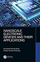 Nanoscale Electronic Devices and Their Applications Front Cover