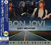 Lost Highway (Japan Tour Edition) [Japanese Import] by Bon Jovi