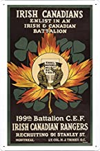 World War I One Tin Sign Metal Poster (reproduction) of Irish Canadians. Enlist in an Irish and Canadian battalion. 199th Battalion C.E.F. Irish Canadian Rangers