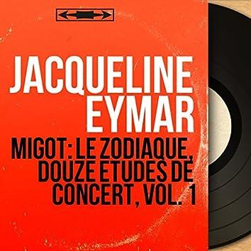 Migot: Le zodiaque, douze études de concert, vol. 1 (Mono Version)