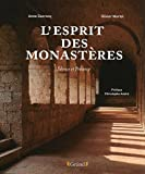 L'Esprit des monastères