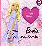 Barbie, te quiero