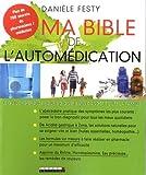 Ma bible de l'automédication : Le guide...