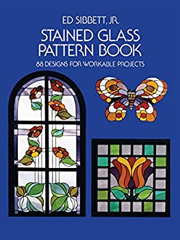 Stained Glass Pattern Book  88 Designs for Workable Projects  Dover Stained Glass Instruction