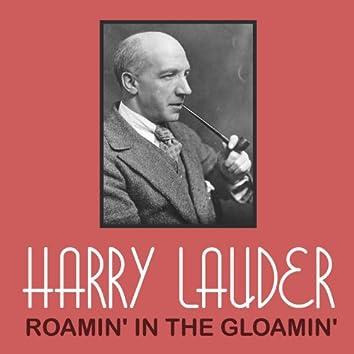 Roamin' in the Gloamin'