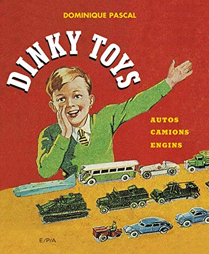 Dinky Toys - Nouvelle édition: Autos, camions, engins (Hors collection)