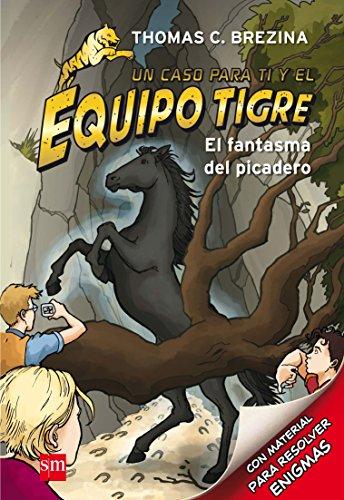 El fantasma del picadero (Equipo tigre)