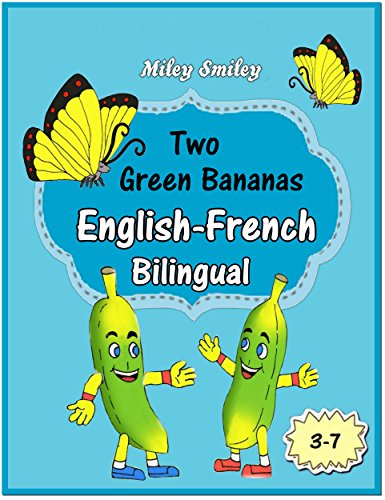 Couverture du livre English-French: Two Green Bananas-Deux Bananes Vertes, Book for kids English-French