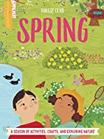 Forest Club Spring: A Season of Activities, Crafts, and Exploring Nature