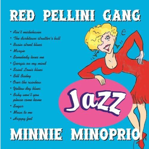 Minnie Minoprio, Red Pellini Gang