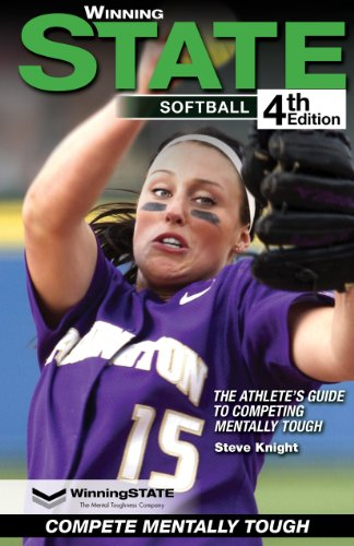 Compare Textbook Prices for WINNING STATE SOFTBALL: The Athlete's Guide to Competing Mentally Tough 4th Edition ISBN 9780976536161 by Steve Knight