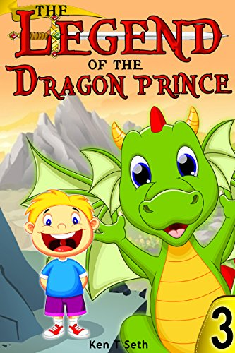 Download Dragon Fairy Tales: The Legend of the Dragon Prince Part Three (English Edition) B013KEL3QW