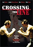 Crossing the Line by Starz / Anchor Bay by David Leland