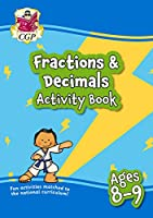 New Fractions & Decimals Maths Activity Book for Ages 8-9: perfect for home learning
