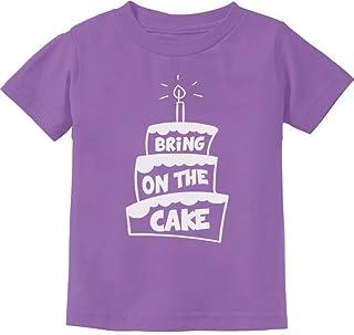 Tstars - Cute Birthday - Bring On The Cake Infant Kids T-Shirt