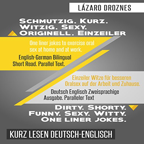Deutsch Englisch Zweisprachige Ausgabe. Schmutzig. Kurz. Witzig. Sexy. Originell. Einzeiler. Titelbild