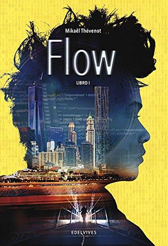 Flow. Libro I (Colección Juvenil)