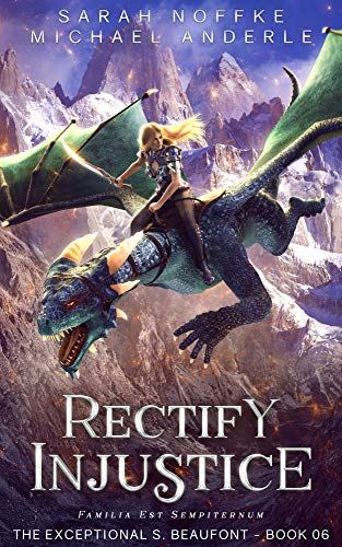 Rectify Injustice (The Exceptional S. Beaufont Book 6)