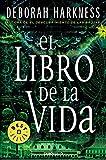 El libro de la vida (El descubrimiento de las brujas 3)