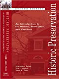 Historic Preservation: An Introduction to Its History, Principles, and Practice (Second Edition): An Introducation to Its History, Principles and Practice (English Edition)