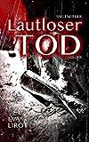 Seelenfieber: Lautloser Tod (Jim Devcon Serie 1)