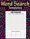 Word Search Templates: Make Your Own Word Search With This Blank Puzzle Template, Blank Big Word Search Books For Adults, Kids, Teens...