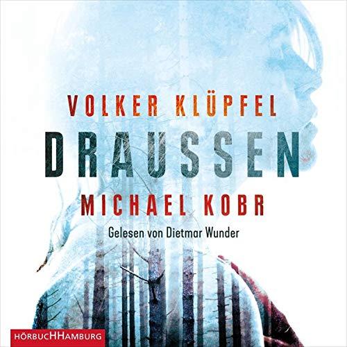 Draußen Audiobook By Volker Klüpfel, Michael Kobr cover art