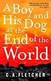 A Boy and his Dog at the End of the World (English Edition)