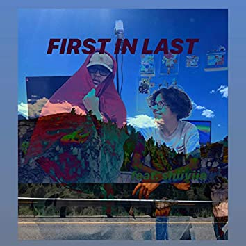 First in Last (feat. Shiiviie)