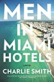 Men in Miami Hotels (P.S.)