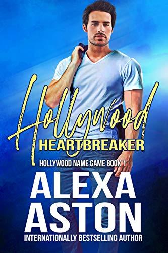 Hollywood Heartbreaker (Hollywood Name Game Book 1) by [Alexa Aston, Scott Moreland]