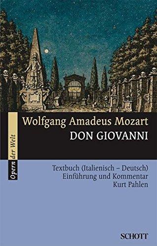Don Giovanni: Einführung und Kommentar. Textbuch/Libretto.: Textbuch (Italienisch - Deutsch) (Opern der Welt)