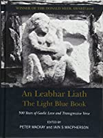 An Leabhar Liath, The Light Blue Book: 500 Years of Gaelic Love and Transgressive Verse