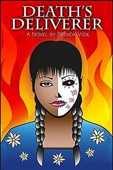 Death's Deliverer (The Southwest Destiny Series Book 1) by [Brenda Vigil]