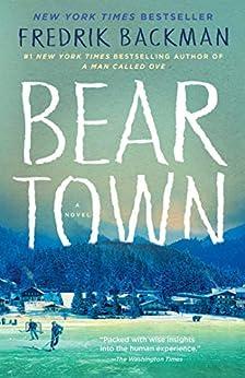 Beartown: A Novel by [Fredrik Backman]