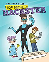 Stem Files Top Secret 2: Hackster: Computer Programming and Cybersecurity
