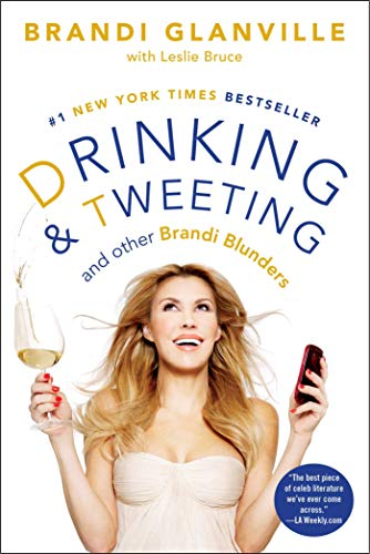 Drinking and Tweeting: And Other Brandi Blunders (English Edition)