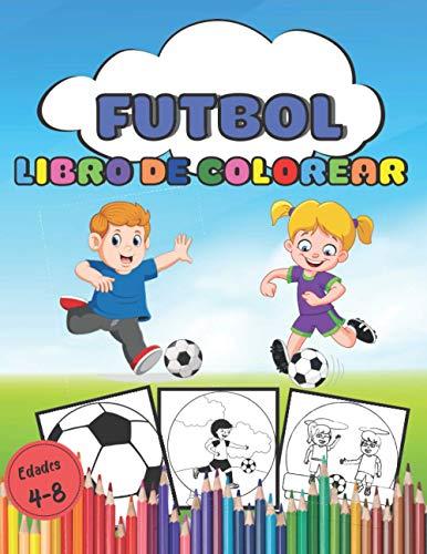 Libro para colorear fútbol Edades 4-8: 90 hermosas páginas de dibujo de fútbol para mantener a los niños ocupados en casa de 4 a 8 años