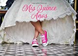 Quinceanera Signature Book: A Quinceanera Guest Book, Pink Sneakers Edition