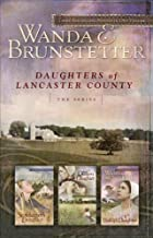 The Storekeeper's Daughter/The Quilter's Daughter/The Bishop's Daughter (Daughters of Lancaster County 1-3)