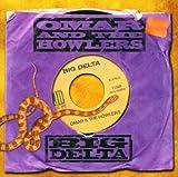 Big Delta - Omar & the Howlers