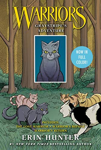 Warriors: Graystripe's Adventure: The Lost Warrior, Warrior's Refuge, Warrior's Return (Warriors Gra