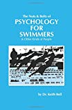 The Nuts & Bolts of Psychology for Swimmers