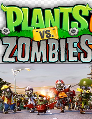 Plants vs Zombies Game Player's Guide - Tips, Tricks and Strategies (English Edition)